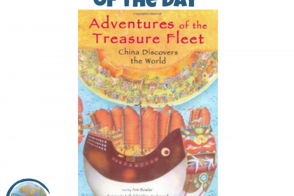Adventures of the Treasure Fleet: China Discovers the World - Read Around the World Summer Series