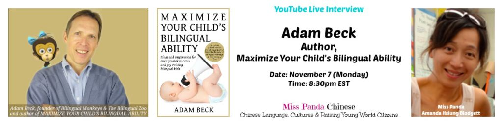 Adam Beck, author of Maximize Your Child's Bilingual Ability