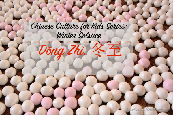 Chinese winter solstice | Miss Panda Chinese