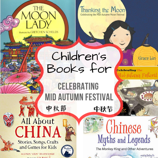 Children's Books for Celebrating the Mid Autumn Festival
