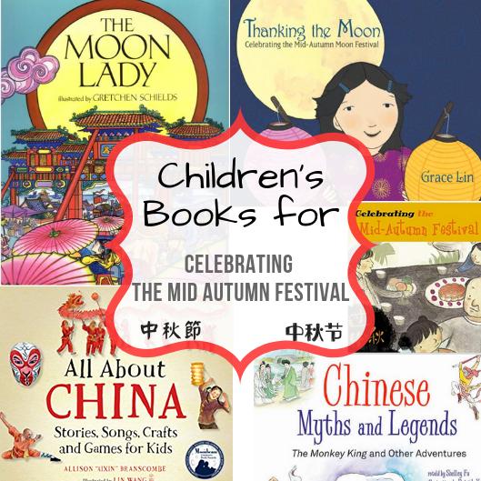 Children's Books for Celebrating the Mid Autumn Festival